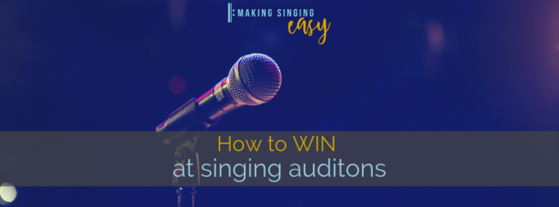 How to win at singing auditions