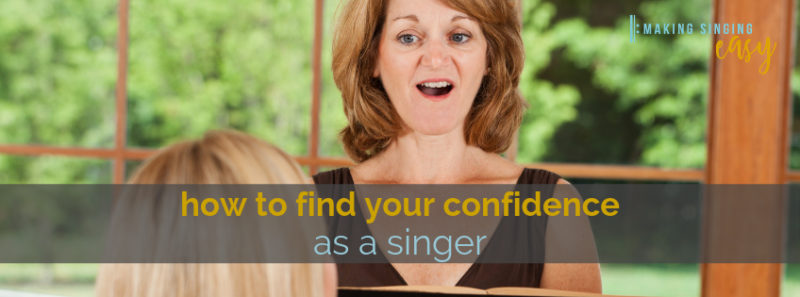 How to find your confidence as a singer